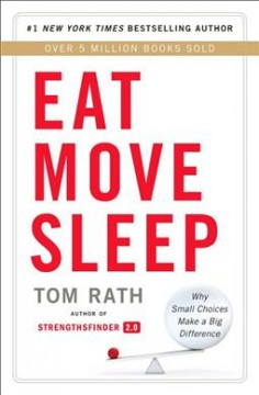 Eat move sleep : how small choices lead to big changes cover image