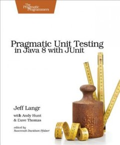 Pragmatic unit testing in Java 8 with JUnit cover image