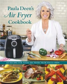Paula Deen's air fryer cookbook cover image
