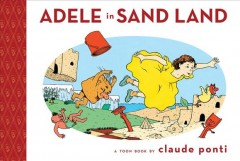 Adele in Sand Land : a Toon book cover image