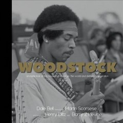 Woodstock : an inside look at the movie that shook up the world and defined a generation cover image