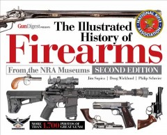 The illustrated history of firearms cover image