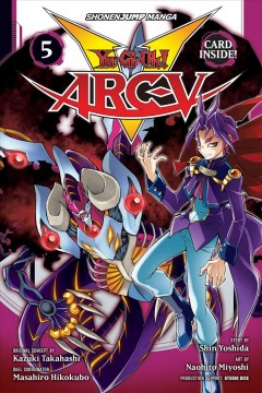Yu-Gi-Oh! Arc-V. 5, The enemy's hideout!! cover image