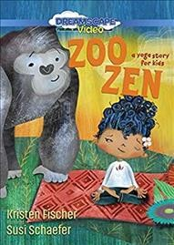 Zoo zen a yoga story for kids cover image