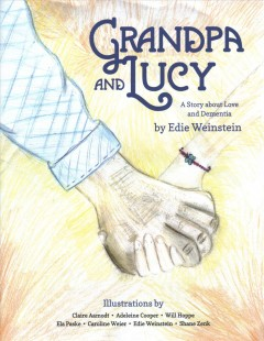 Grandpa and Lucy: a story about love and dementia cover image