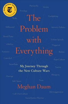 The problem with everything : my journey through the new culture wars cover image