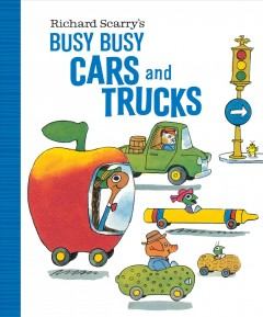 Richard Scarry's busy busy cars and trucks cover image