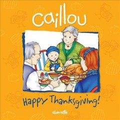 Caillou : happy Thanksgiving cover image