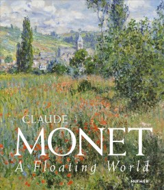 Claude Monet : a floating world cover image