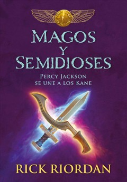 Magos y semidioses : Percy Jackson se une a los Kane cover image