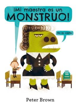 ¡Mi maestra es un monstruo! (no es cierto) cover image
