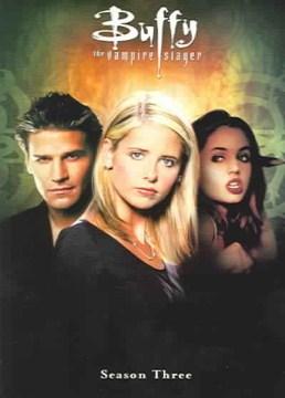 Buffy the Vampire Slayer. Season 3 cover image