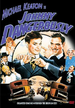 Johnny Dangerously cover image