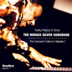Funky pieces of silver the Horace Silver songbook ; the composer collection. vol. 1 cover image