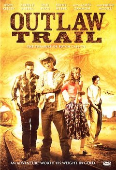 Outlaw trail the treasure of Butch Cassidy cover image