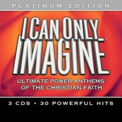 I can only imagine ultimate power anthems of the Christian faith cover image
