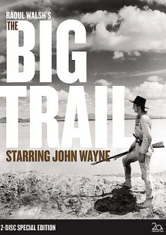 Raoul Walsh's The big trail cover image