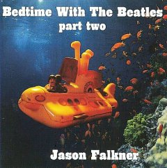 Bedtime with The Beatles. Part two cover image