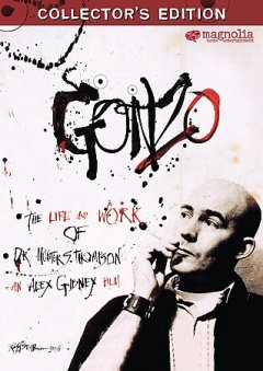 Gonzo the life and work of Dr. Hunter S. Thompson cover image