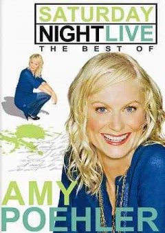 Saturday night live. The best of Amy Poehler cover image