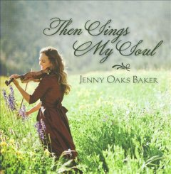 Then sings my soul cover image