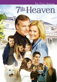 7th Heaven. Season 11, the final season cover image