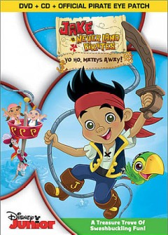 Jake and the Never Land pirates. Yo ho, mateys away! cover image