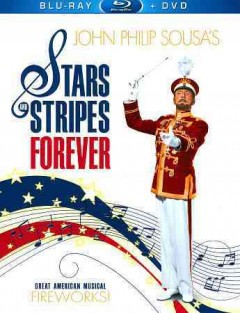Stars and stripes forever [Blu-ray + DVD combo] cover image
