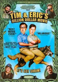 Tim and Eric's billion dollar movie cover image