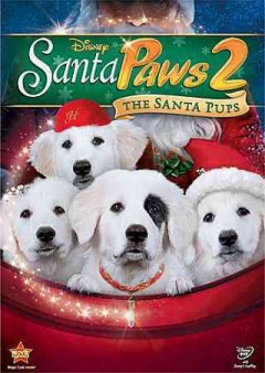 Santa paws 2 the Santa pups cover image