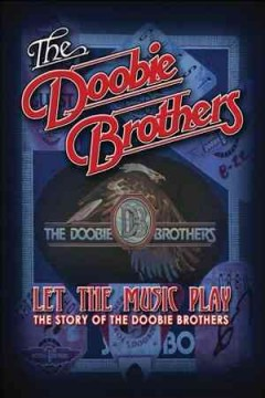 The Doobie Brothers let the music play cover image
