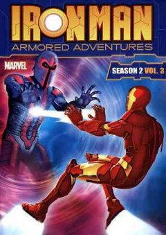 Iron Man, armored adventures. Season 2, volume 3 cover image