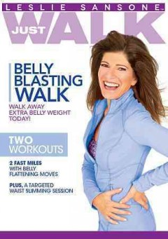 Leslie Sansone just walk. Belly blasting walk cover image
