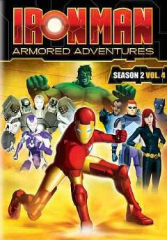 Iron Man armored adventures. Season 2, Vol. 4 cover image