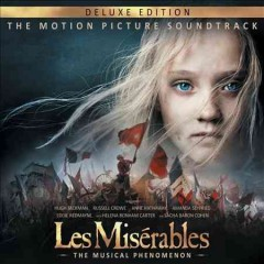 Les misérables the musical phenomenon : the motion picture soundtrack cover image