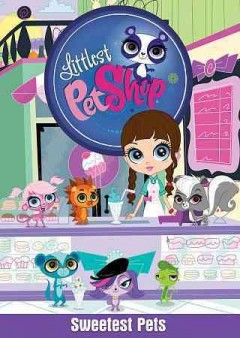 Littlest pet shop. Sweetest pets cover image