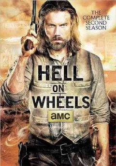 Hell on wheels. Season 2 cover image