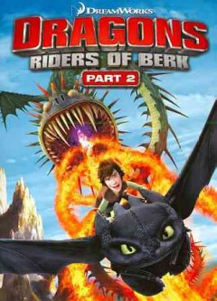 Dragons. Riders of Berk. Part 2 cover image