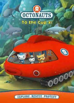 Octonauts. To the Gup-X! cover image