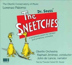 Dr. Seuss' The sneetches a symphonic poem for narrator and symphony orchestra cover image