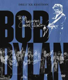 Bob Dylan the 30th anniversary concert celebration cover image