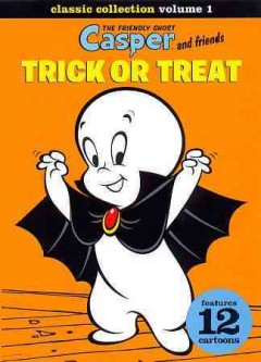 Casper the Friendly Ghost . Trick or treat cover image