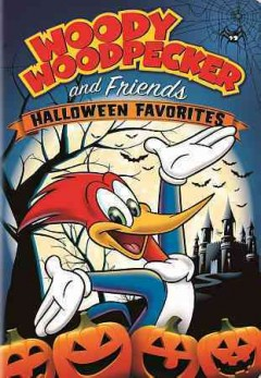 Woody Woodpecker and friends Halloween favorites cover image