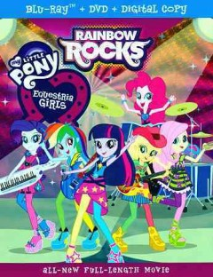 Equestria girls. Rainbow rocks [Blu-ray + DVD combo] cover image