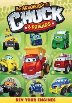The adventures of Chuck & friends. Rev your engines cover image