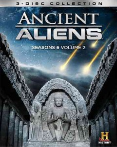Ancient aliens. Season 6, volume 2 cover image