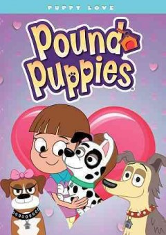 Pound puppies. Puppy love cover image