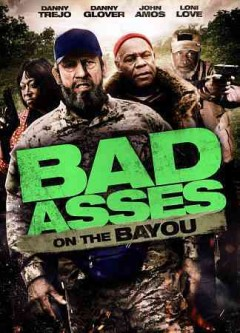 Bad asses on the bayou cover image