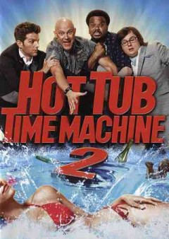 Hot tub time machine 2 cover image