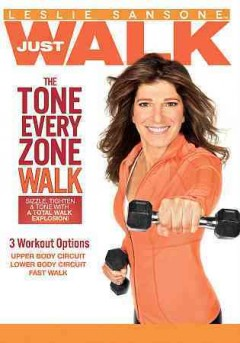 Leslie Sansone, just walk. The tone every zone walk cover image